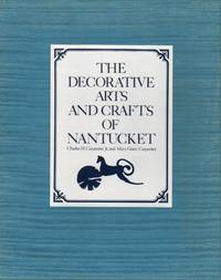 The Decorative Arts and Crafts of Nantucket, Limited Edition