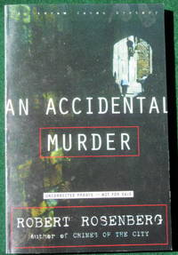 AN ACCIDENTAL MURDER