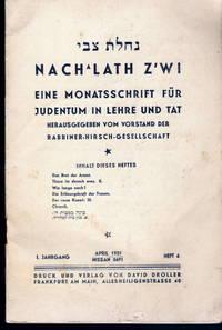 NACH`LATH Z`WI. Eine Monatsschrift für Judentum in Lehre und Tat. Hrsg. vom Vorstand der...