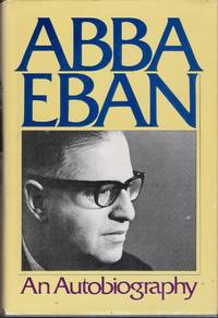 Stock Image Abba Eban: An Autobiography (Signed by the author)
