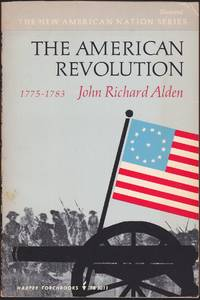 The American Revolution 1775-1783 (The New American Nation Series)