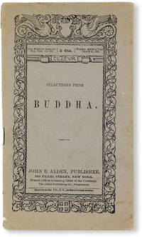 Selections from Buddha [Elzevir Library v. VIII, no. 383 - March 30, 1889]
