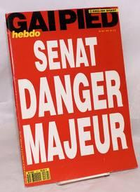 Gai pied hebdo no. 472 semaine du 30 Mai au 5 Juin 1991  English digest; Senat Danger Majeur