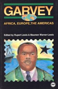 Garvey: Africa, Europe, The Americas