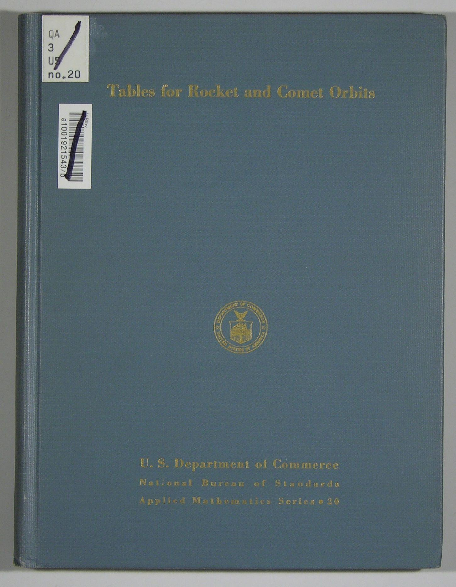 tables for rocket and comet orbits national bureau of standards applied mathematics series. Black Bedroom Furniture Sets. Home Design Ideas