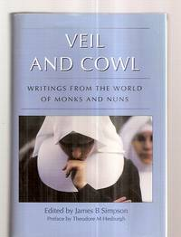 image of VEIL AND COWL: WRITINGS FROM THE WORLD OF MONKS AND NUNS