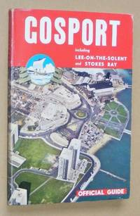 Gosport including Lee-on-the-Solent and Stokes Bay Official Guide