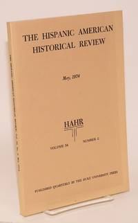 image of The Hispanic American historical review May, 1974 volume 54 number 2