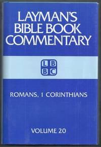 Layman's Bible Book Commentary Volume 20. Romans, 1 Corinthians