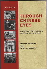 image of Through Chinese Eyes Tradition, Revolution, and Transformation