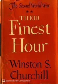 THEIR FINEST HOUR THE SECOND WORLD WAR