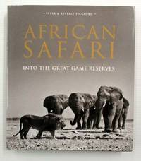 African Safari Into the Great Game Reserves