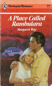 A Place Called Rambulara (Harlequin Romance #2658) by Way, Margaret - 1984-10-01