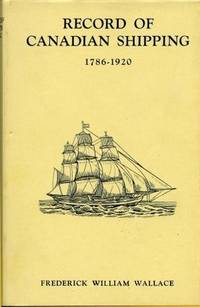 Record of Canadian Shipping : 1786-1920