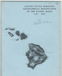 [cover title] United States scientific geographical exploration of the Pacific basin, 1783 - 1899.