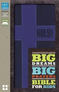 NIV, Big Dreams, Big Prayers Bible for Kids, Leathersoft, Blue