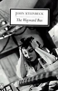 The Wayward Bus by John Steinbeck - 1995