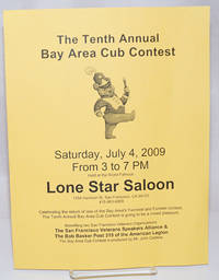 image of The Tenth Annual Bay Area Cub Contest at the Lone Star Saloon [handbill] Saturday, July 4, 2009