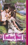 Gallant Waif by Anne Gracie - 2001-06-09 - from Books Express (SKU: 0373291574)