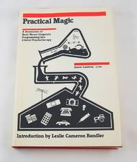 Practical Magic: A Translation of Basic Neuro-Linguistic Programming into Clinical Psychotherapy by  Stephen Lankton - Hardcover - 1980-01-01 - from Third Person Books (SKU: C6PM)