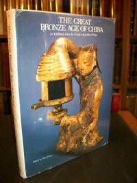 The Great Bronze Age of China: An Exhibition from the People's Republic of China