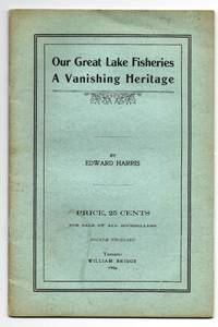 image of Our Great Lakes Fisheries: A Vanishing Heritage