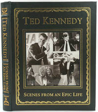 image of Ted Kennedy, Scenes from an Epic Life