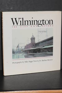 image of Wilmington; The City and Beyond