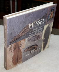 image of Messel:  An Insight Into the History of Life and of the Earth