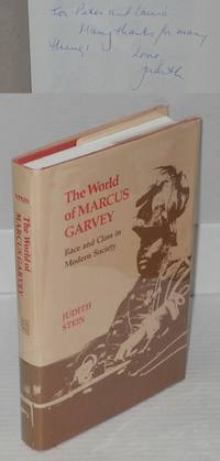 The world of Marcus Garvey; race and class in modern society