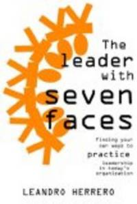 The Leader with Seven Faces by  Herrero Leandro - Paperback - 2006 - from Bananafish Books and Biblio.com
