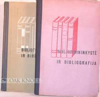 BIBLIOTEKININKYSTE IR BIBLIOGRAFIJA (2 VOLUMES)