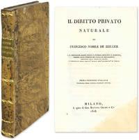 Il Diritto Privato Naturale by  Franz von Zeiller  - 1818  - from The Lawbook Exchange Ltd (SKU: 58850)
