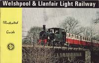 The Welshpool & Llanfair Light Railway : An Illustrated Guide