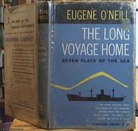 image of The Long Voyage Home; Seven Plays of the Sea (The Moon of the Caribbees, Bound East for Cardiff, The Long Voyage Home, In the Zone, Ile, Where the Cross Is Made, The Rope)
