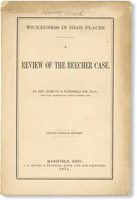 image of Wickedness in High Places. A Review of the Beecher Case