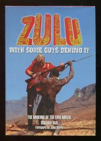 Zulu, with Some Guts Behind It: The Making of the Epic Movie