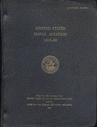 UNITED STATES NAVAL AVIATION 1910-60 (NAVWEPS 00-80P-1)