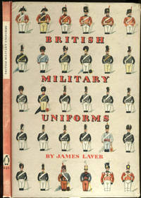 British Military Uniforms by  James Laver - Hardcover - 1948 - from Antipodean Books, Maps & Prints and Biblio.com