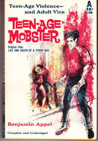 Teen-Age Mobster (Original Title: Life and Death of a Tough Guy )