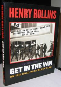 Get in the Van:  On the Road With Black Flag, 2nd Edition   -(SIGNED)-