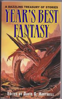Year's Best Fantasy - Making a Noise in This World, The Fey, Wrong Dreaming, A Serpent in...