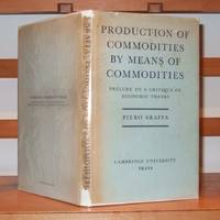 Production of Commodities By Means of Commodities Prelude to a Critique of Economic Theory by Sraffa Piero - Hardcover - 1960 - from George Jeffery Books and Biblio.com