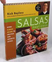 image of Salsas That Cook: Using Classic Salsas To Enliven Our Favorite Dishes