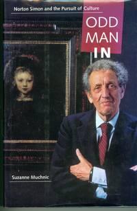 Odd Man In - Norton Simon and the Pursuit of Culture