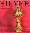 Silver (Pleasures and Treasures)