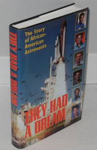 image of They had a dream; the story of African-American astronauts