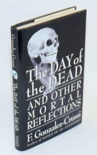 image of The Day of the Dead and other mortal reflections