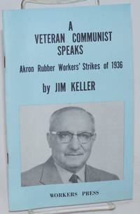 A veteran Communist speaks. With a preface by the Political Bureau of the Communist Labor Party of the United States of North America