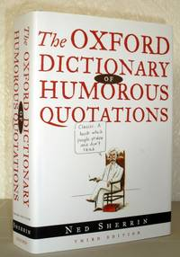The Oxford Dictionary of Humorous Quotations - Third Edition